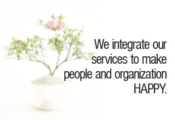 We intergrate our services to make people and organization happy.